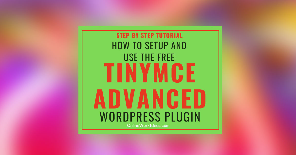 tinymce advanced wordpress plugin how to