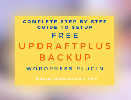 How to Setup and Use the Free UpdraftPlus Backup WordPress Plugin